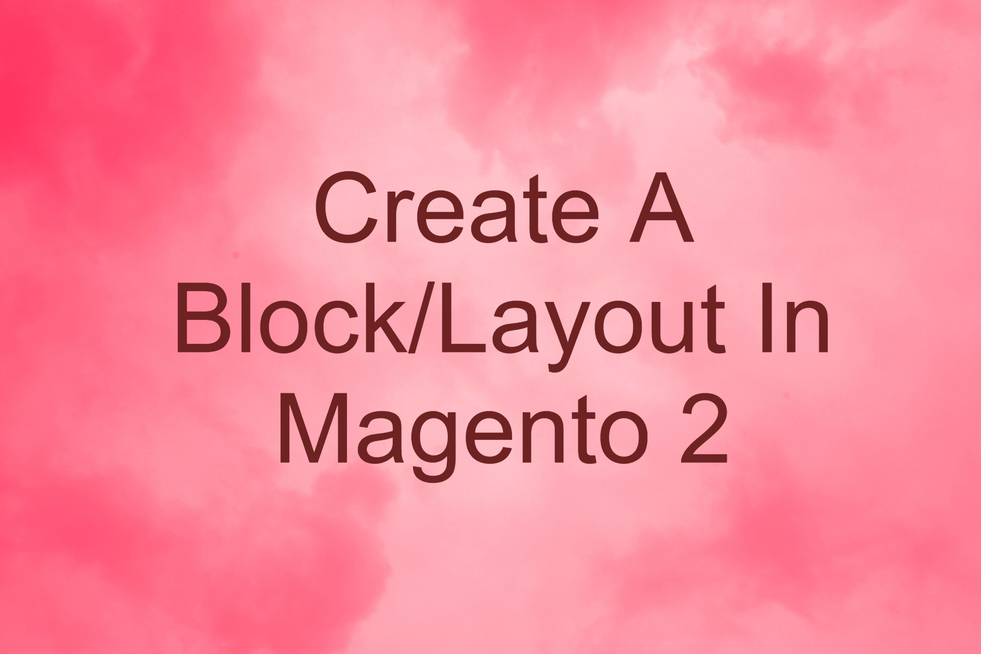 Create a block/layout in Magento 2