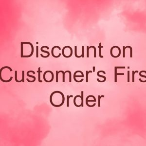 Discount on Customers First Order